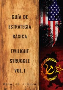 Guía Estrategia Twilight Struggle