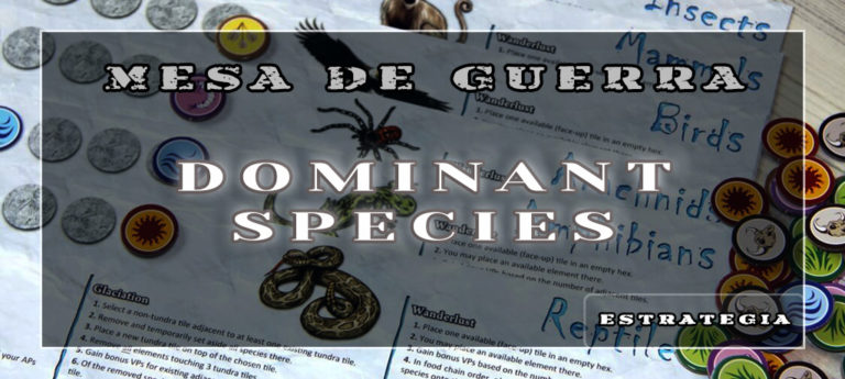 Dominant Species – Una guía de estrategia